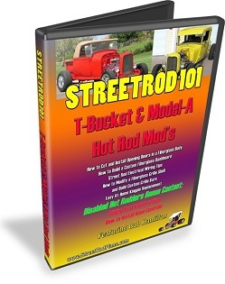 StreetRod 101 T-Bucket Model-A Hot Rod Modifications